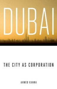 Kanna, Dubai: The City as Corporation