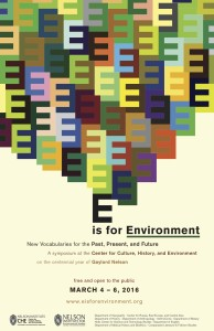 "E is for Environment Poster. Design by <a href=""http://people.matinic.us/garrett/#"" target=""_blank"">Garrett Dash Nelson</a>."
