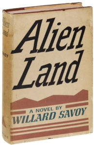 Alien Land, a novel by Willard Savoy.