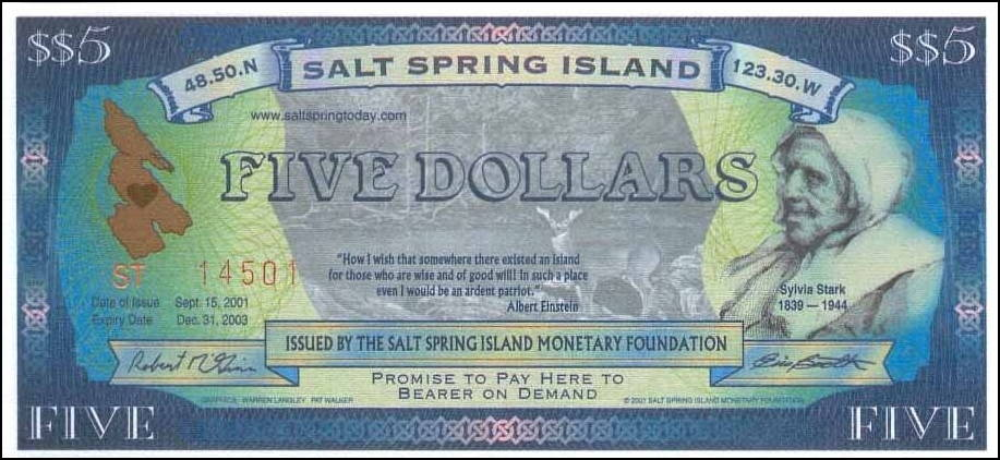 Salt Spring Island (British Columbia) founder Sylvia Stark on the five-dollar bill issued by the Salt Spring Island Monetary Foundation.