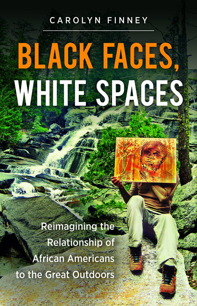 "The cover of the book ""Black Faces, White Spaces,"" by Carolyn Finney."