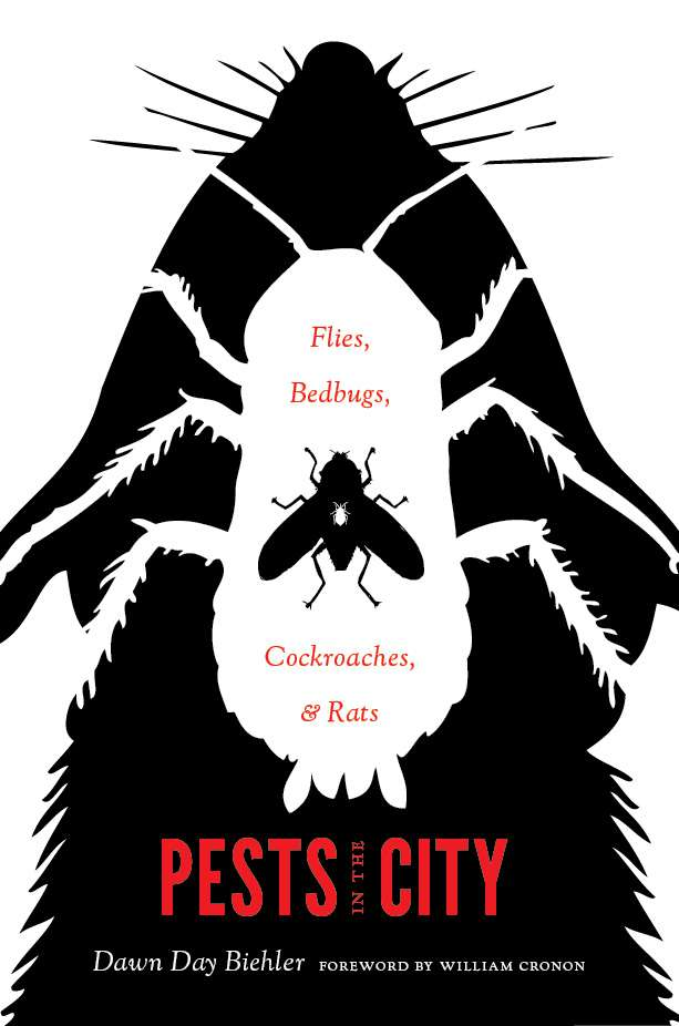 Pests in the City, University of Washington Press, 2013