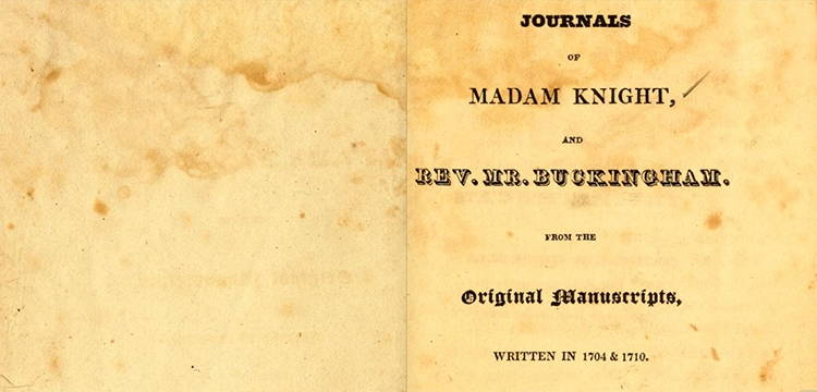 The title page of the first published version of the journal of Sarah Kemble Knight. Photo from Archive.org.