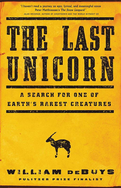 William deBuys, The Last Unicorn: A Search for One of the Earth's Rarest Creatures (Little, Brown, 2015).