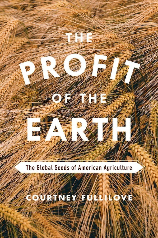 "The cover of the book ""The Profit of the Earth,"" by Courtney Fullilove."