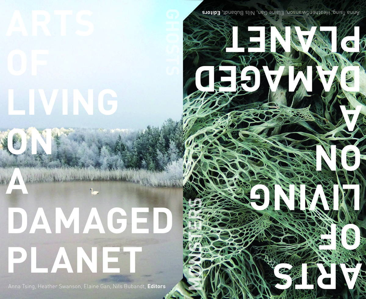 """Cover images of """"Arts of Living on a Damaged Planet,"""" edited by Anna Tsing et al."""